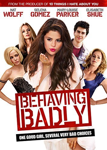 Behaving Badly Gomez Wolff Parker Shue DVD
