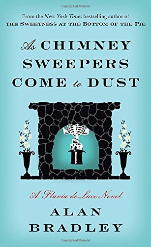 Alan Bradley As Chimney Sweepers Come To Dust