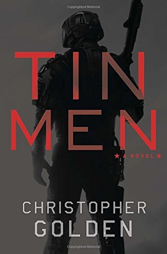 Christopher Golden Tin Men