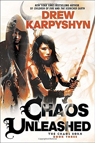 Drew Karpyshyn Chaos Unleashed
