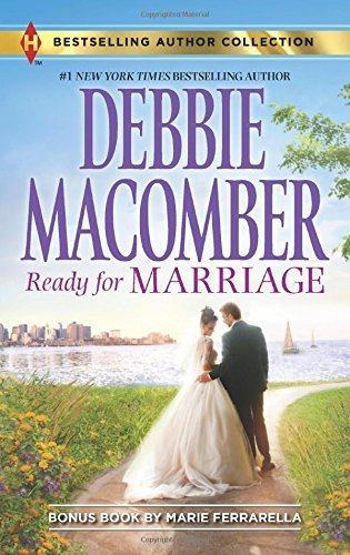 Debbie Macomber Ready For Marriage Finding Happily Ever After