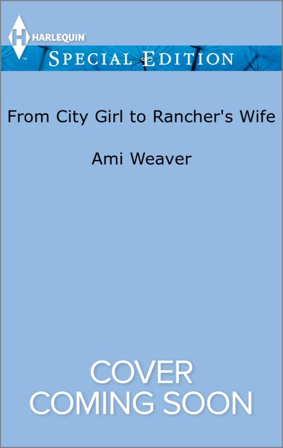 Ami Weaver From City Girl To Rancher's Wife