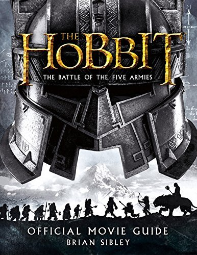 Brian Sibley The Hobbit There And Back Again Official Movie Guide