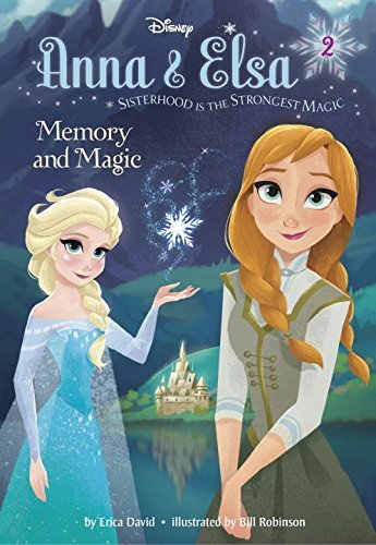 Erica David Anna & Elsa #2 Memory And Magic (disney Frozen)
