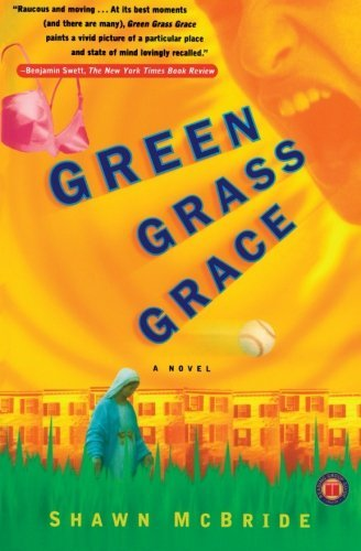 Shawn Mcbride Green Grass Grace Original
