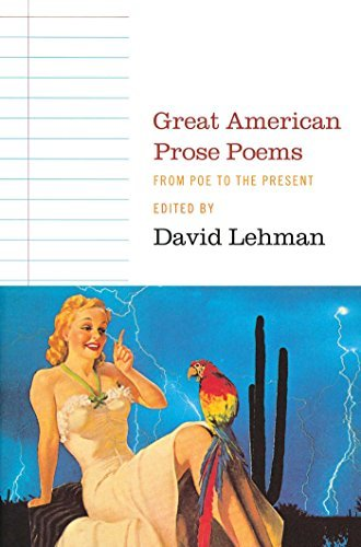 David Lehman Great American Prose Poems From Poe To The Present