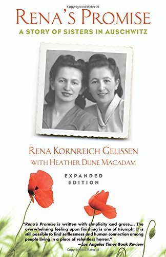Rena Kornreich Gelissen Rena's Promise A Story Of Sisters In Auschwitz Revised