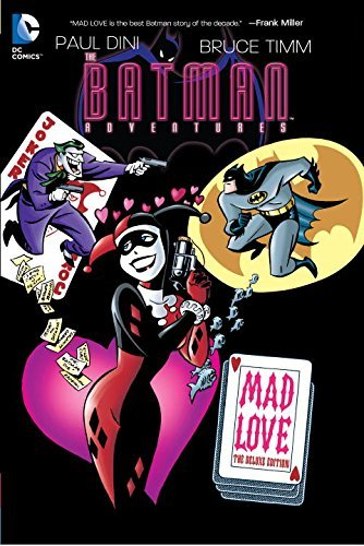Paul Dini Batman Adventures Mad Love Deluxe Edition