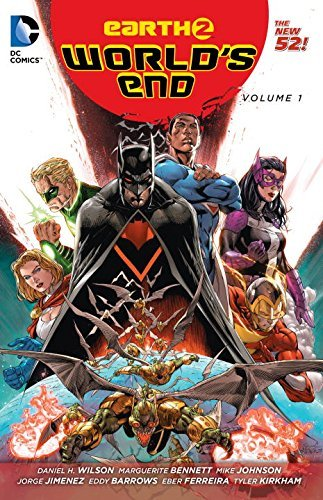 Daniel H. Wilson Earth 2 World's End Volume 1 The New 52