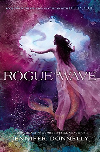 Jennifer Donnelly Waterfire Saga Book Two Rogue Wave