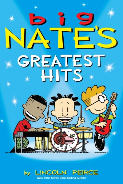 Lincoln Peirce Big Nate's Greatest Hits