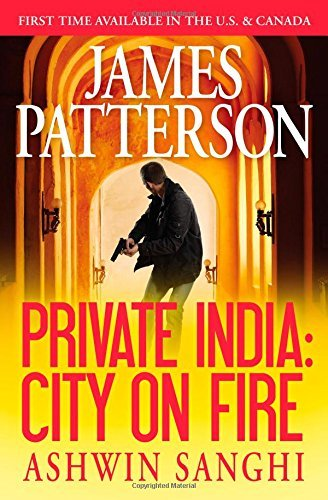 James Patterson Private India City On Fire