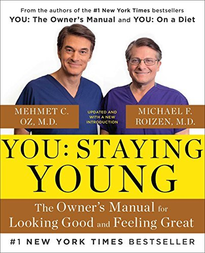Michael F. Roizen You Staying Young The Owner's Manual For Looking Goo