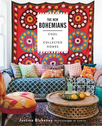 Justina Blakeney The New Bohemians Cool And Collected Homes