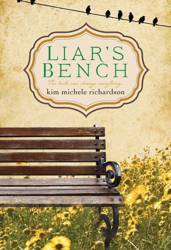 Kim Michele Richardson Liar's Bench