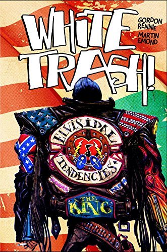 Gordon Rennie White Trash
