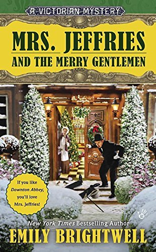 Emily Brightwell Mrs. Jeffries And The Merry Gentlemen A Victorian Mystery