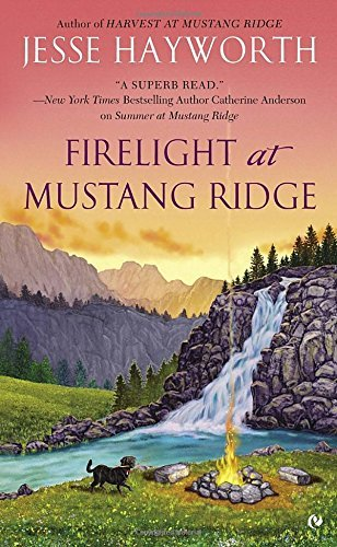 Jesse Hayworth Firelight At Mustang Ridge