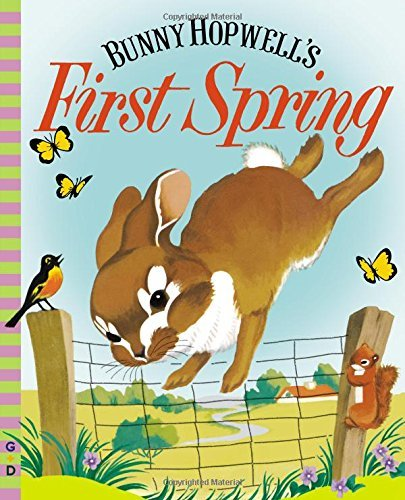 Jean Fritz Bunny Hopwell's First Spring