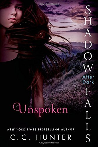 C. C. Hunter Unspoken Shadow Falls After Dark