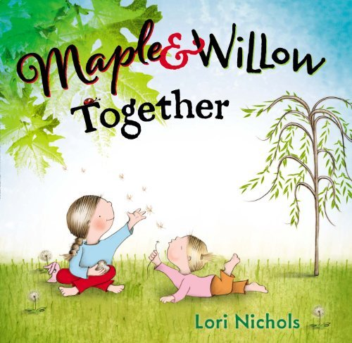 Lori Nichols Maple & Willow Together