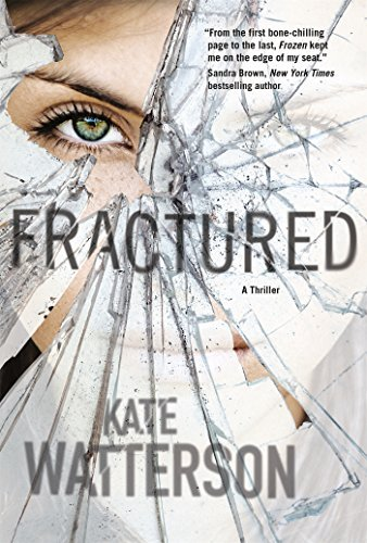 Kate Watterson Fractured A Thriller
