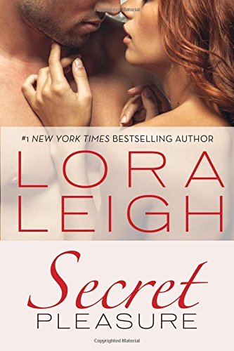 Lora Leigh Secret Pleasure