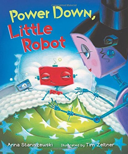 Anna Staniszewski Power Down Little Robot