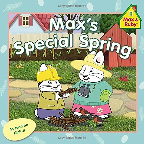 Rosemary Wells Max's Special Spring