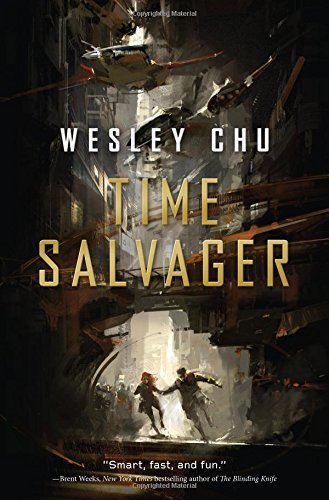 Wesley Chu Time Salvager