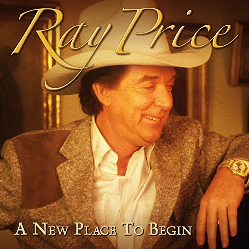 Ray Price New Place To Begin