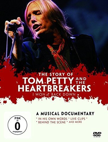 Tom & Heartbreakers Petty I Wont Back Down Storyof