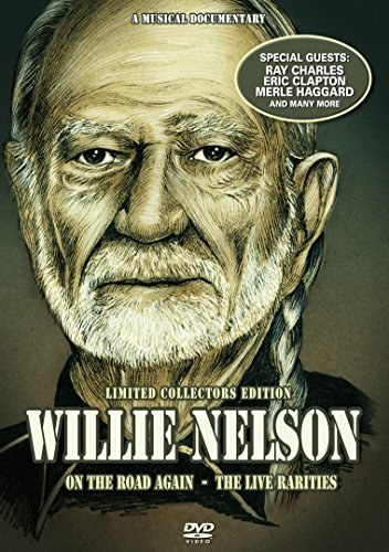 Willie Nelson On The Road Again Music Docum On The Road Again Music Docum