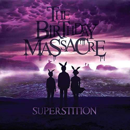 Birthday Massacre Superstition