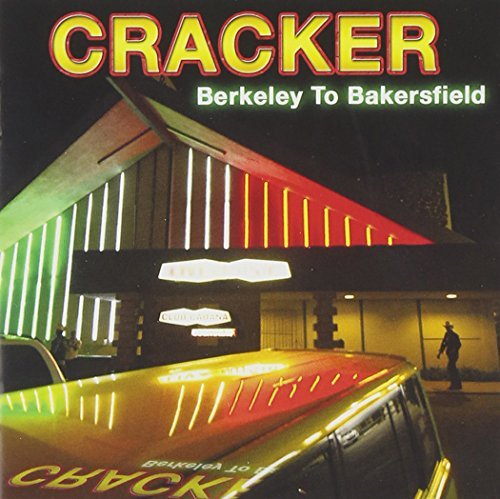 Cracker Berkeley To Bakersfield