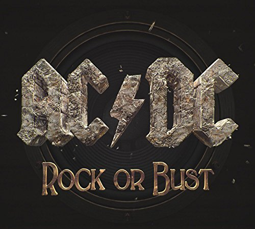 Ac Dc Rock Or Bust Rock Or Bust