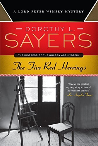 Dorothy L. Sayers The Five Red Herrings A Lord Peter Wimsey Mystery