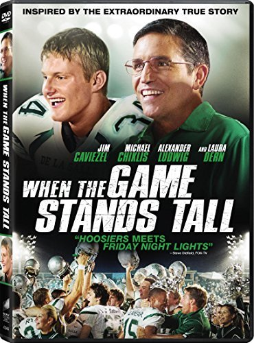 When The Game Stands Tall When The Game Stands Tall