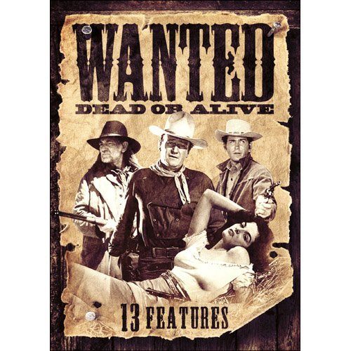 13 Westerns Wanted Dead Or Al 13 Westerns Wanted Dead Or Al