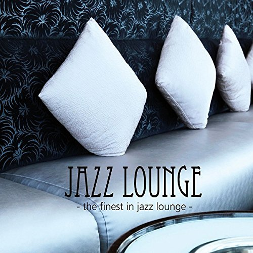 Various Artist Jazz Lounge Finest In Jazz Lou