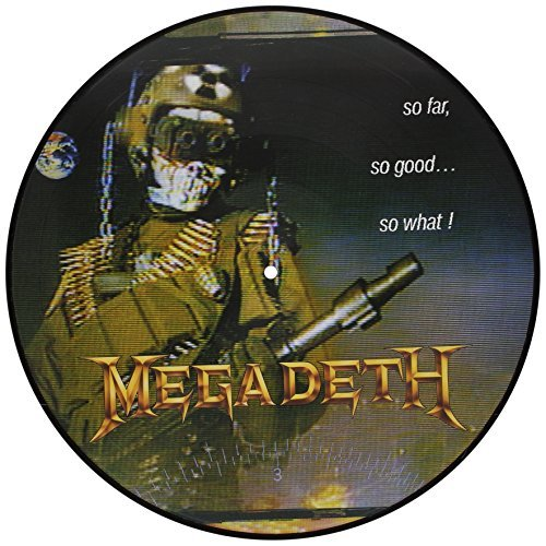 Megadeth So Far So Good So What Explicit Picture Disc