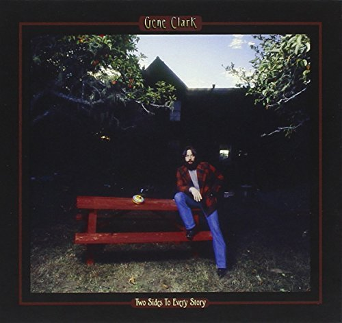 Gene Clark Two Sides To Every Story