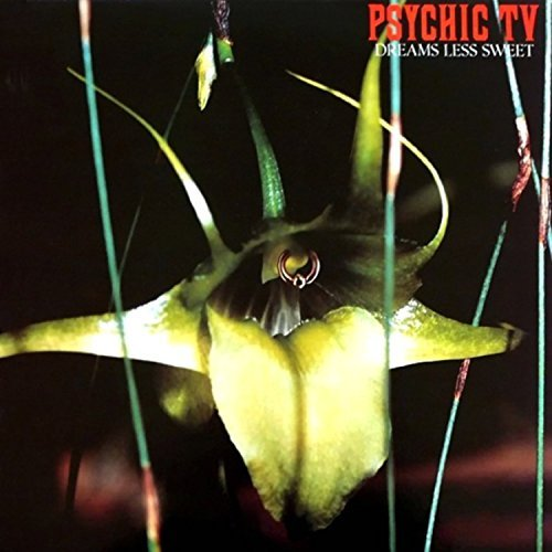 Psychic Tv Dreams Less Sweet