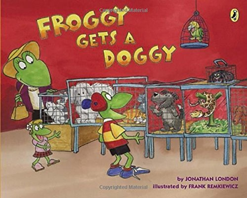 Jonathan London Froggy Gets A Doggy