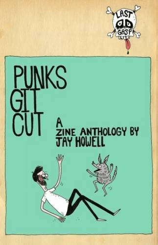 Jay Howell Punks Git Cut!