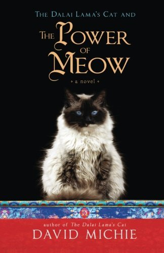David Michie The Dalai Lama's Cat And The Power Of Meow