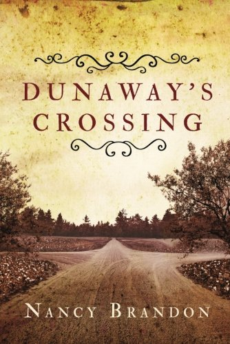 Nancy Brandon Dunaway's Crossing