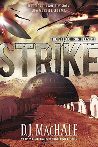 D. J. Machale Strike The Sylo Chronicles #3