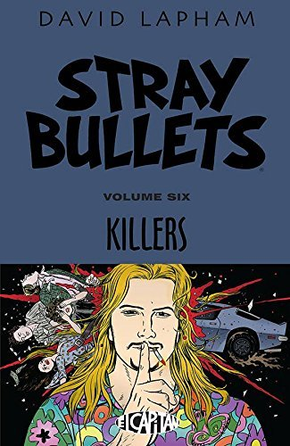 David Lapham Stray Bullets Volume 6 Killers