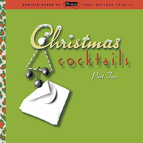 Ultra Lounge Christmas Cocktails Volume 2 Lp